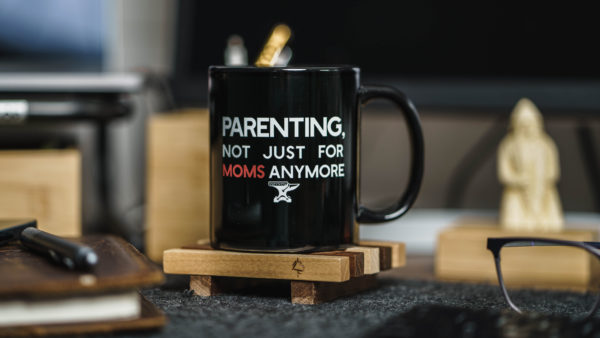 Parenting, not just for moms anymore mug on a table